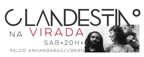 Flyer - Clandestino na Virada Cultural