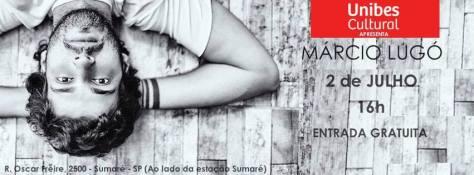 Márcio Lugó na Unibes Cultural